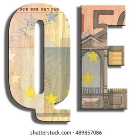 QE - Quantitative easing. Type of monetary policy. Euro banknote texture.