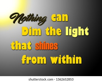 Qoute on light in dark life. Inspiring qoute on light. Encourage the people who think there're in dark..