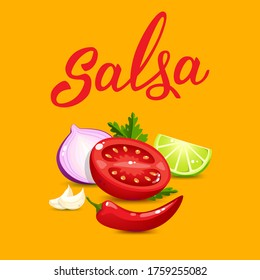 Quality ingredients  for salsa sauce cartoon style and original handwritten text Salsa. Illustration for icon, poster, menu, greeting and invitation card, print and web project. Raster version