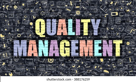 Quality Management Concept. Modern Illustration. Multicolor Quality Management Drawn on Dark Brick Wall. Doodle Icons. Doodle Style of  Quality Management Concept. Quality Management on Wall.