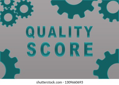 QUALITY SCORE sign concept illustration with green gear wheel figures on light gray background