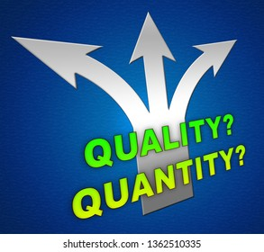 Quality Vs Quantity Arrows Depicting Balance Between Product Or Service Superiority Or Production. Value Versus Volume - 3d Illustration