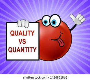 Quality Vs Quantity Note Depicting Balance Between Product Or Service Superiority Or Production. Value Versus Volume - 3d Illustration