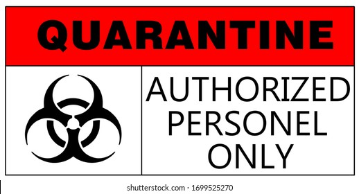 quarantine and outbreak alert-Caution sign at used for  hospital and isolation ward  coronavirus control