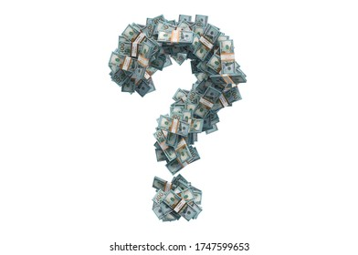Question mark from dollar packs. Financial question concept, 3D rendering isolated on white background
