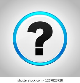 Question mark icon isolated on round blue push button