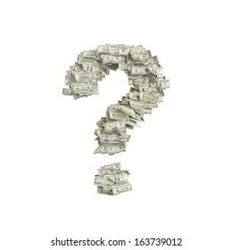 Question mark made of dollar(1-5-10-20-50-100 dollar bills)