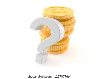 Question mark with stack of coins isolated on white background. 3d illustration