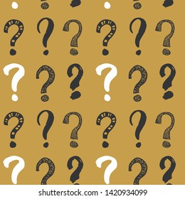 Questions marks seamless pattern. Hand drawn sketched doodle signs, grunge textured retro background. Vintage typography design print, illustration.