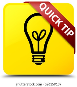 Quick tip (bulb icon) yellow square button