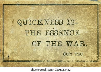 Quickness is the essence of the war - ancient Chinese strategist ond writer Sun Tzu quote printed on grunge vintage cardboard