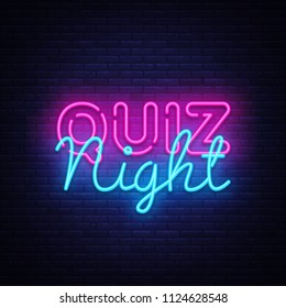 Quiz night announcement poster design template. Quiz night neon signboard, light banner. Pub quiz held in pub or bar, night club. Pub team game. Questions game bright retro light sign. .