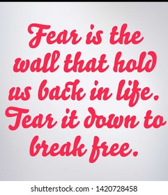 Quote about fear and how to be free from it