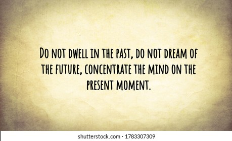 Quote about past, present and future