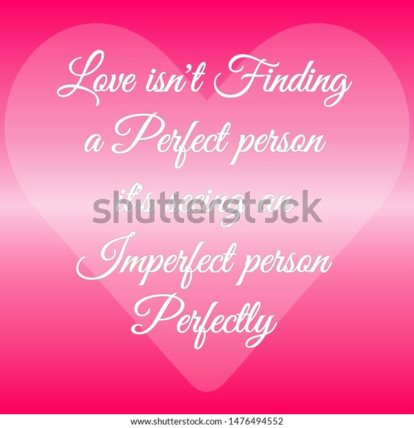 quote love love isnt finding perfect stock illustration