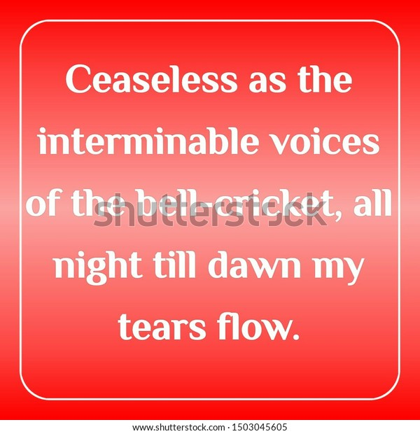 Quote Sad Ceaseless Interminable Voices Bellcricket Stock