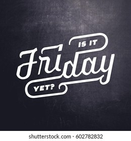 1000+ Is it Friday Yet Stock Images, Photos & Vectors ...