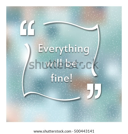Quotes Quotation Marks Caption Everything Will Stock Illustration
