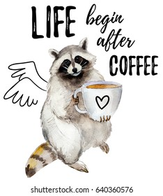 Racoon with coffee mug and stylish slogan, animal character isolated on white background watercolor illustration.