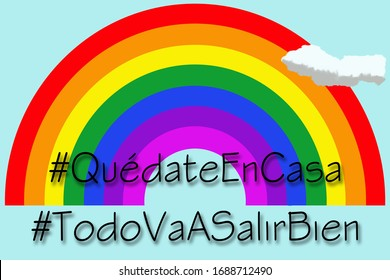 Rainbow with the message against the coronavirus written in Spanish, stay home (Quédate en casa) and everything will be fine (Todo va a salir bien)