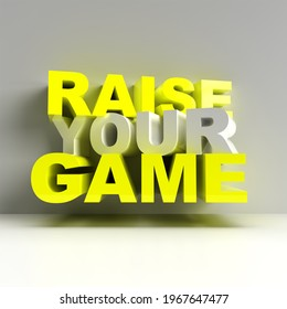 Raise Your Game 3D Text