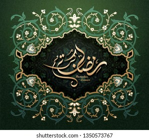 Ramadan Kareem calligraphy design with beautiful green arabesque frame, greeting written in Arabic words