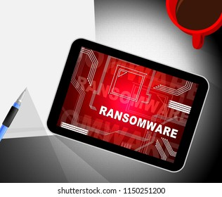 Ransom Ware Extortion Security Risk 2d Illustration Shows Ransomware Used To Attack Computer Data And Blackmail