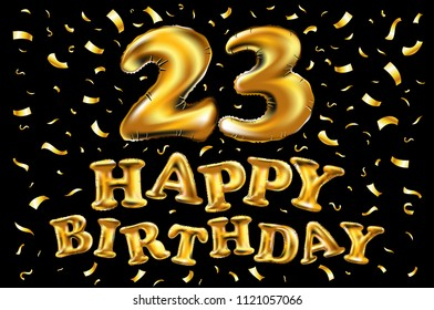 Raster Copy Happy Birthday 23rd Celebration With Gold Balloons And Golden Confetti Glitters 3d Illustration