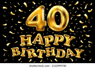 raster copy happy birthday 40th celebration gold balloons and golden confetti glitters. Illustration design for your greeting card, invitation and Celebration party of forty 40 years