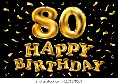 Raster Copy Happy Birthday 80th Celebration Gold Balloons And Golden Confetti Glitters 3d Illustration Design