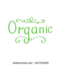 Raster hand drawn sign.Calligraphy Organic. Organic logo. Raster illustration