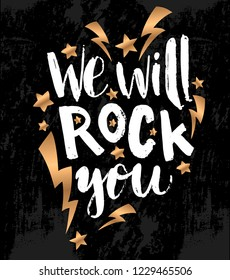 """Raster illustration with hand sketched lettering """"We will rock you"""". Template for design, t-shirt, print, poster, web. Lettering typography poster."""