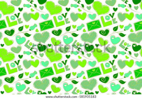 Raster illustration. Raster seamless Valentine in love doodle hand drawn pattern. Seamless design with hearts, letter, love text in green colors on a white background.