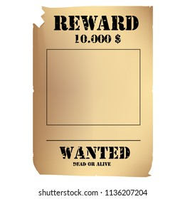 raster illustration vintage western wanted poster template. Wild West. Old wanted placard poster template, with dead or alive inscription, money cash reward as in western movies