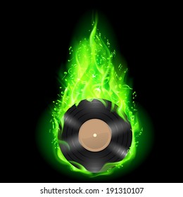Raster version. Vinyl disc burning in green fire with notes. Bright illustration on black background.
