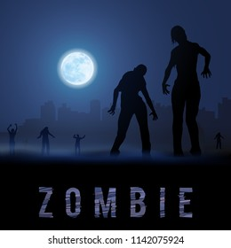 Raster version. Zombie Walking out From Abandoned City at Night on a Full Moon
