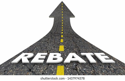 Rebate Refund Get Money Back Road Arrow 3d Illustration