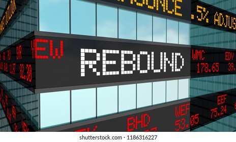 Rebound Prices Come Back Rise Increase Make Money Stock Market Ticker 3d Illustration