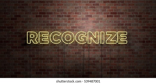 RECOGNIZE - fluorescent Neon tube Sign on brickwork - Front view - 3D rendered royalty free stock picture. Can be used for online banner ads and direct mailers.