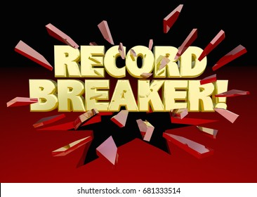 Record Breaker Words Breaking Through Glass Top Results 3d Illustration