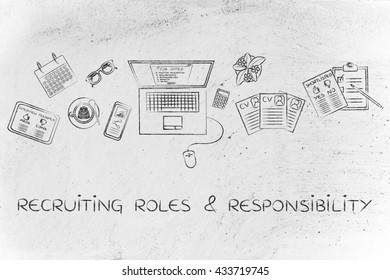 recruiting roles & responsibilities: recruiter desk with mixed resumes and shortlists for the job offer on laptop screen