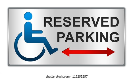 Rectangle Silver Metallic Style Plate For Disabled And Handicapped Reserved Parking Sign Isolated on White Background
