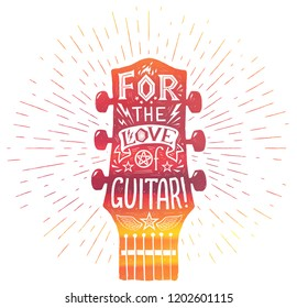 Red acoustic guitar neck silhouette in watercolor grunge style with white lettering inside: For the love of guitar. Vintage print.