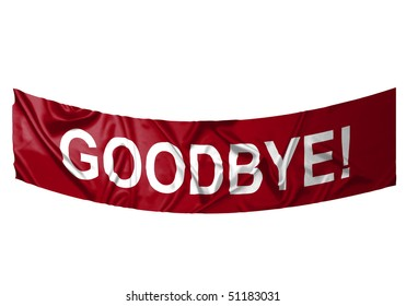 A red banner with white text saying Goodbye
