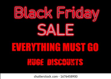 Red bold type on a black background stating: Black Friday Everything Must Go Huge Discounts