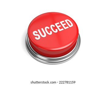 A red button with the word succeed on it business,