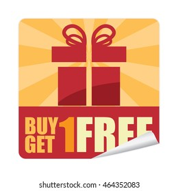 Red Buy 1 Get 1 Free Promotion Campaign Poster on Square Peeling Sticker Isolated on White Background