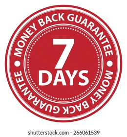 Red Circle 7 Days Money Back Guarantee Badge, Label, Sticker, Banner, Sign or Icon Isolated on White Background