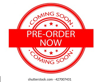 Red colored stamp for coming soon and preorder sign, white background