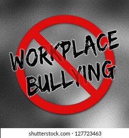 Red forbidden workplace bullying sign